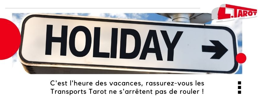 Les Transports Tarot ne s'arrêtent pas pendant les vacances