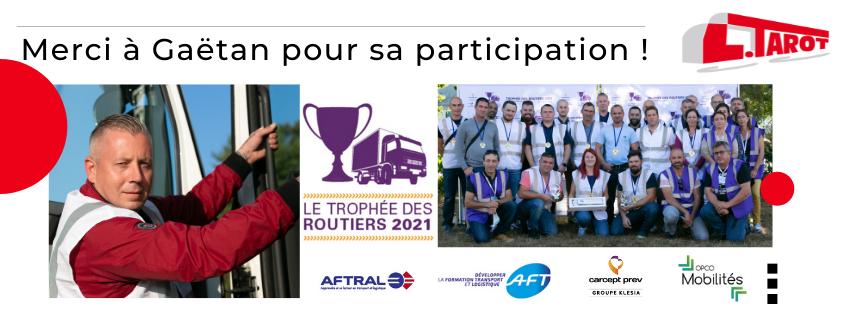 Gaetan a mis en valeur le métier de conducteur routier au Trophée des Routiers 2021